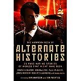 Mammoth Book of Alternate Histories