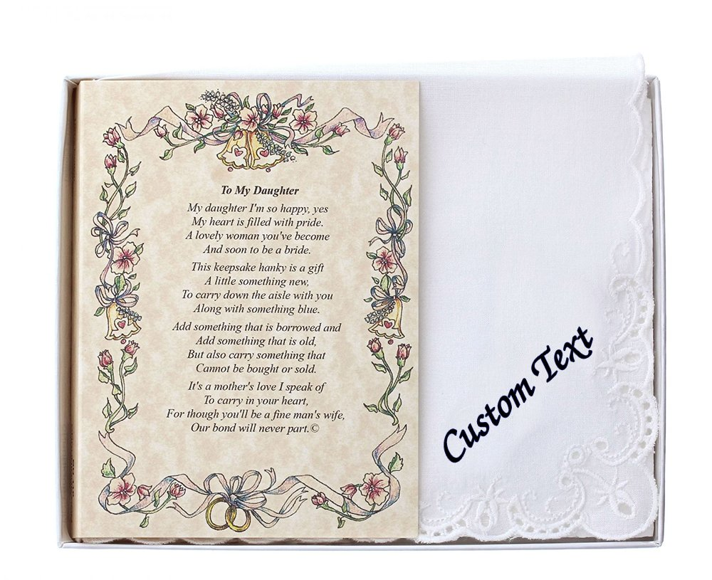 Wedding Collectibles Personalized Poetry Hankie to My Daughter (From the Bride's Mother) Wedding Handkerchief