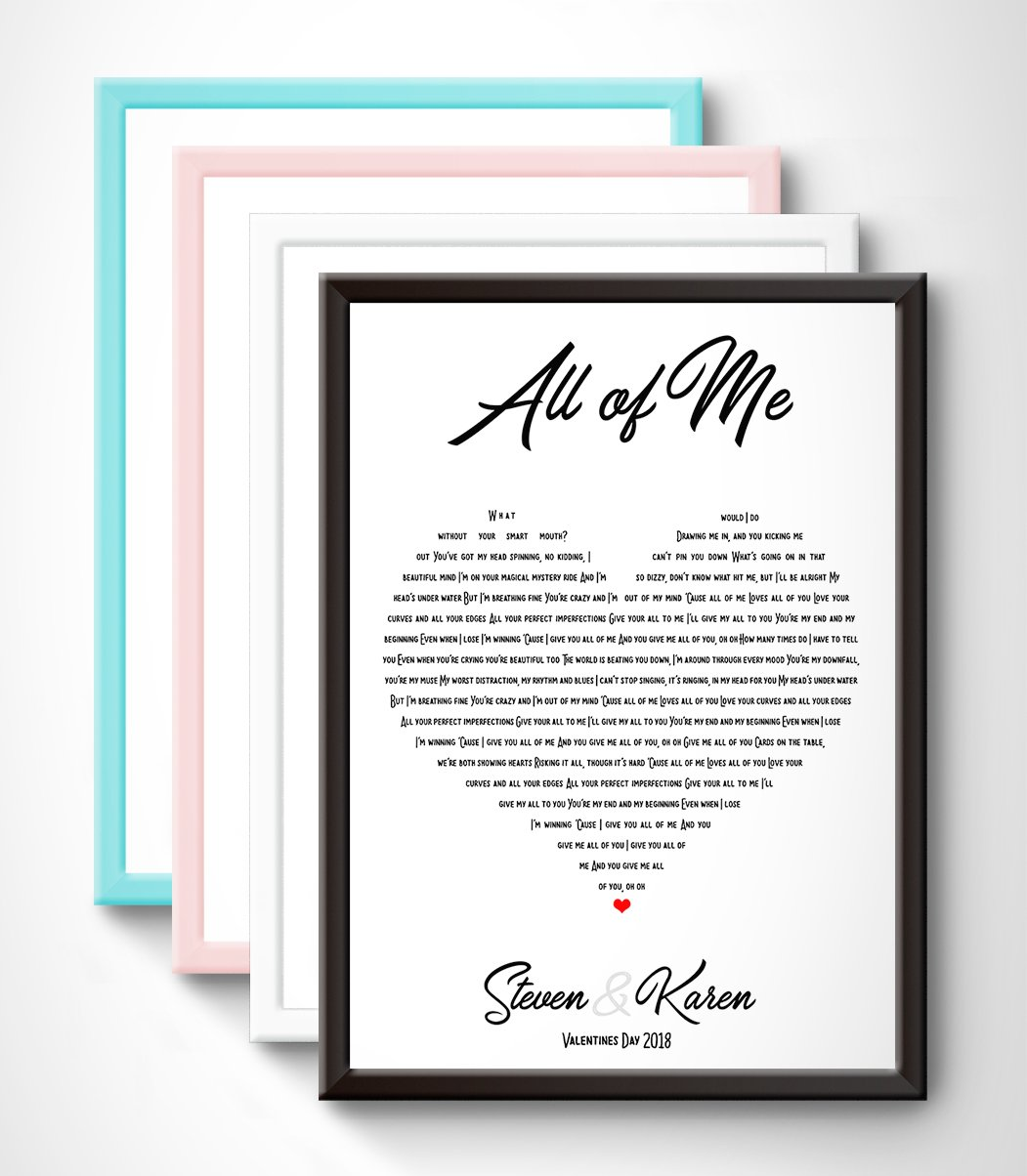 Personalised Song Lyrics Wall Art Print Christmas The perfect gift idea a for wedding Gift this pr anniversary housewarming JOHN LEGEND proposal new home and more love song Mothers day Fathers day engagement first dance ALL OF ME birthday