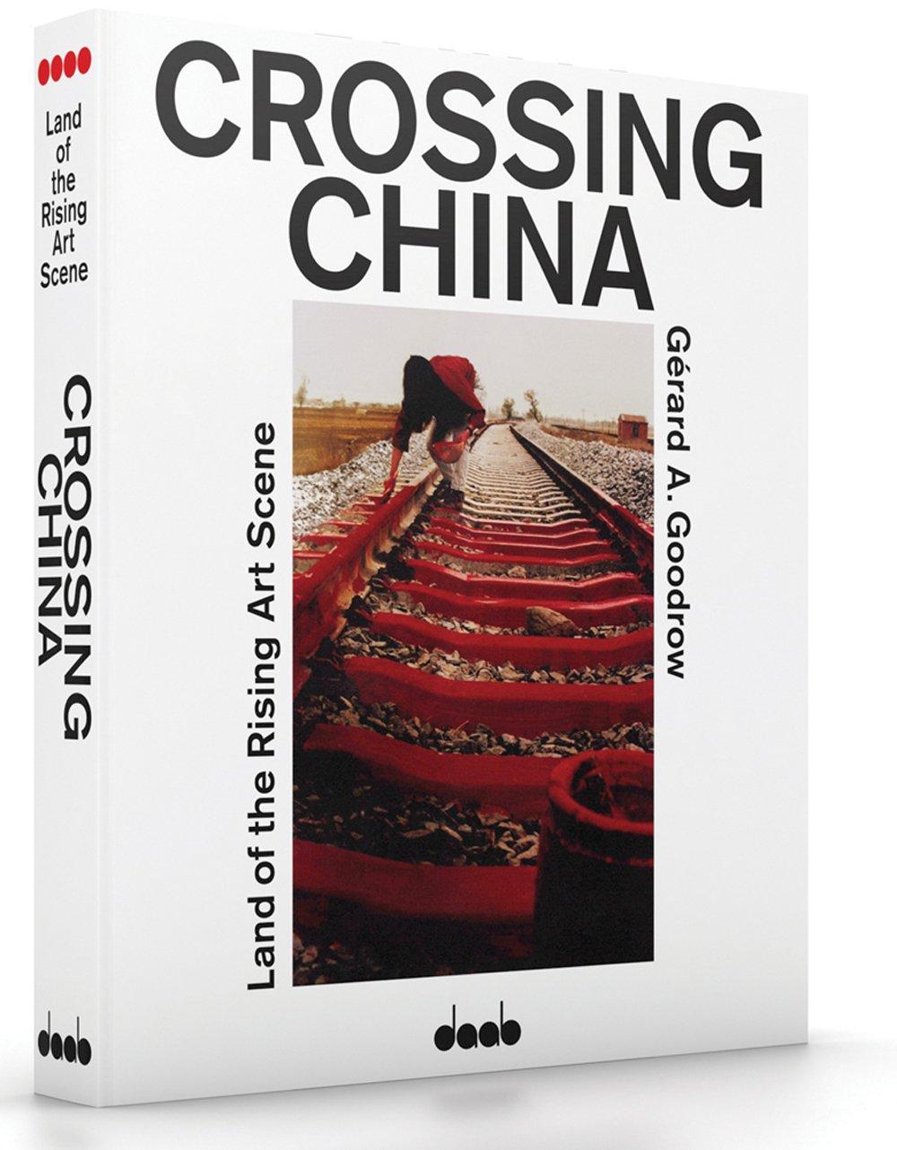 Crossing China: Land of the Rising Art Scene