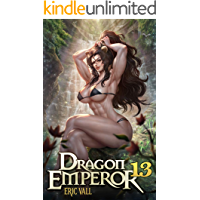 Dragon Emperor 13: From Human to Dragon to God book cover