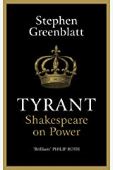 Tyrant: Shakespeare On Power Hardcover