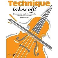 Technique Takes Off! for Violin: (Solo Violin)