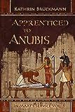 Apprenticed to Anubis: In Maat's Service Vol. 1: Volume 1