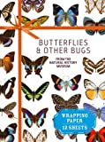 Butterflies and Other Bugs: From the Natural History Museum (Wrapping Paper Books)