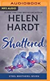 Shattered (The Steel Brothers Saga)
