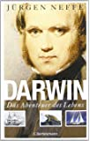 Darwin. Das Abenteuer des Lebens.