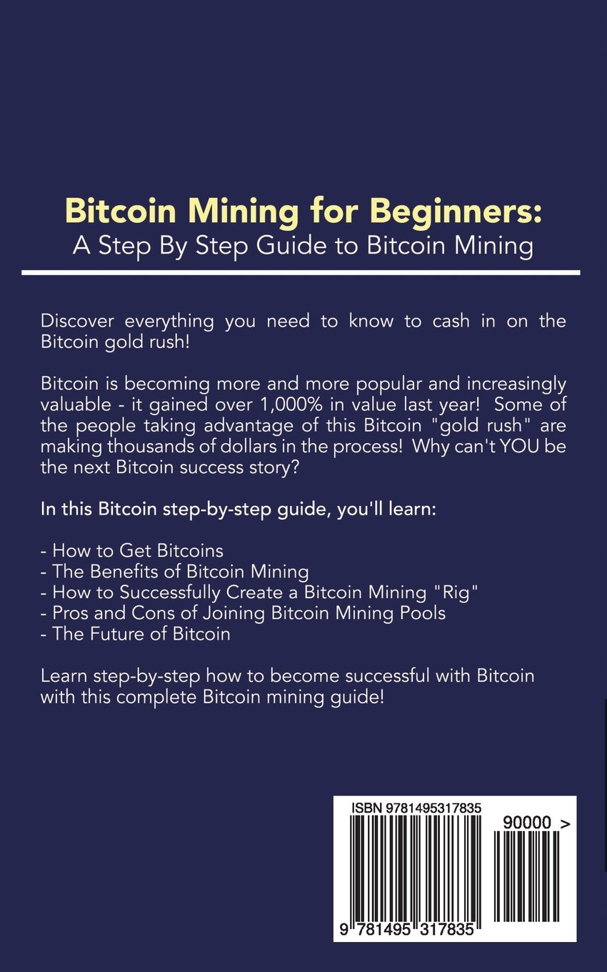 Amazon bitcoin mining for beginners a step by step guide to amazon bitcoin mining for beginners a step by step guide to bitcoin mining 9781495317835 bitcoin mining experts books ccuart Gallery