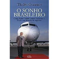 O Sonho Brasileiro: Como Rolim Amaro construiu a TAM e sua Filosofia de Negócios...