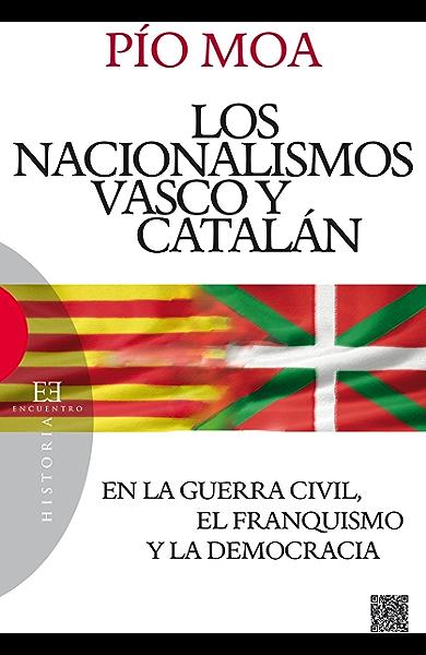 Los nacionalismos vasco y catalán: En la guerra civil, el ...