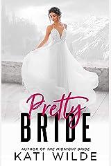 Pretty Bride Kindle Edition