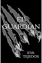 El Guardián: El último berserker. Una novela de fantasía urbana juvenil (Saga Comunidad Mágica vs La Orden nº 4) (Spanish Edition) Kindle Edition