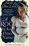A Rogue by Any Other Name: Number 1 in series (Rules of Scoundrels)