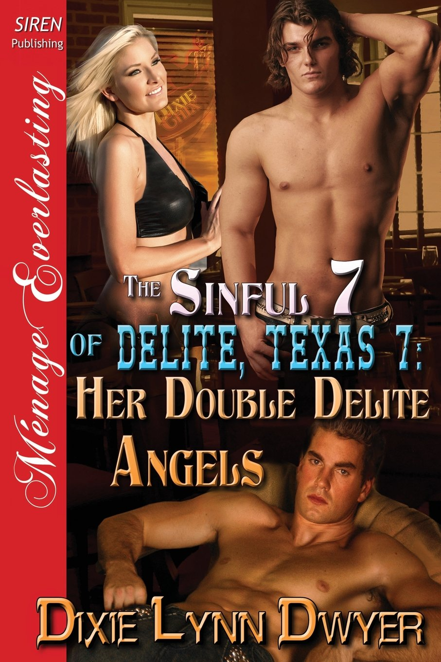 The Sinful 7 of Delite, Texas 7: Her Double Delite Angels (Siren Publishing Menage Everlasting) pdf