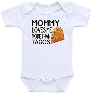 64024ea40 Mommy Loves Me More Than Tacos - Funny Gender Neutral Unisex Baby Boy or  Girl Bodysuit