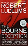 Robert Ludlum's (TM) The Bourne Deception (Jason Bourne series)