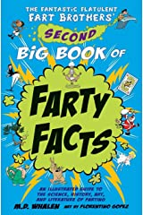 The The Fantastic Flatulent Fart Brothers' Second Big Book of Farty Facts Print on Demand (Paperback)