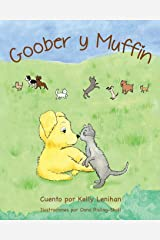 Goober y Muffin (Spanish Edition) Paperback