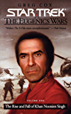 Star Trek: The Eugenics Wars: The Rise and Fall of Khan Noonien Singh: Volume 1