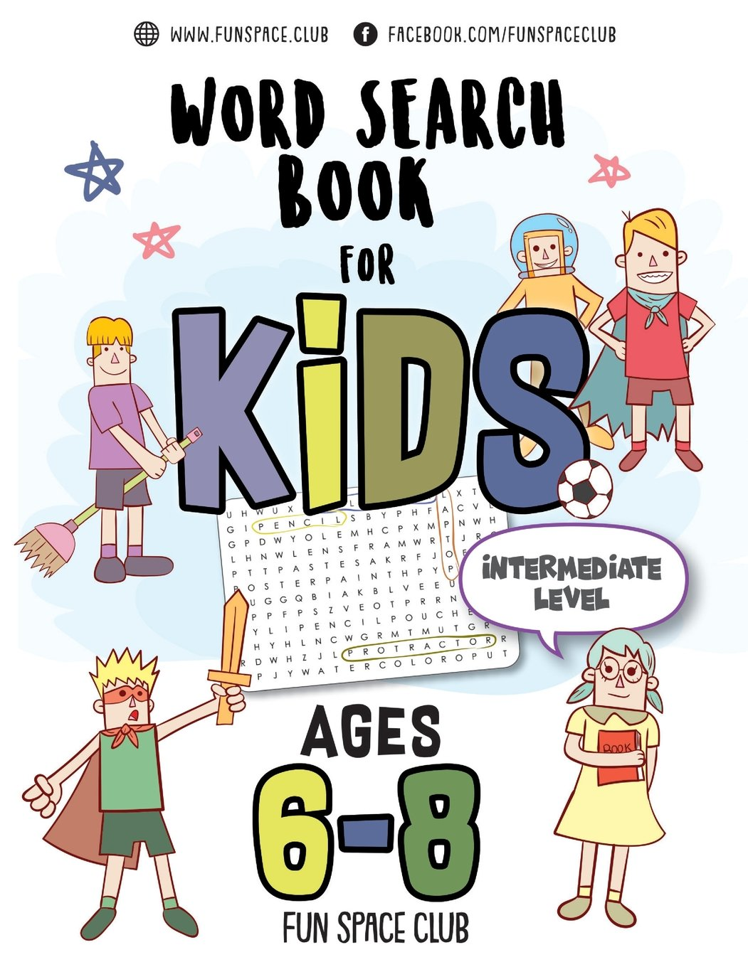 Read Online Word Search Books for Kids 6-8: Circle a Word Puzzle Books Word Search for Kids Ages 6-8 Grade Level 2 - 4 (Word find puzzles! Kids Activity books Ages 6-8) (Volume 2) pdf epub