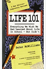 Life 101: Everything We Wish We Had Learned About Life in School--But Didn't (The Life 101 Series)