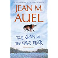 Auel, J: Clan of the Cave Bear: The first book in the internationally bestselling series