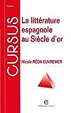 La littérature espagnole au Siècle d'or (Lettres)