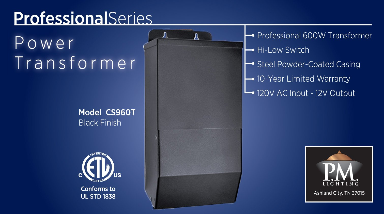 CS600T 600 watt Transformer with High-Low Switch