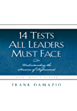 14 Tests All Leaders Must Face: Understanding the Seasons of Refinement (Life Impact Series)