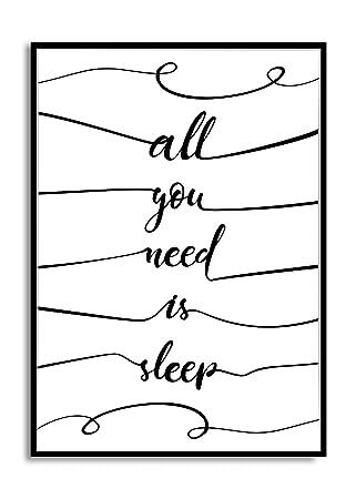 Moderner Schwarz Weiss Poster Druck All You Need Is Sleep Spruch