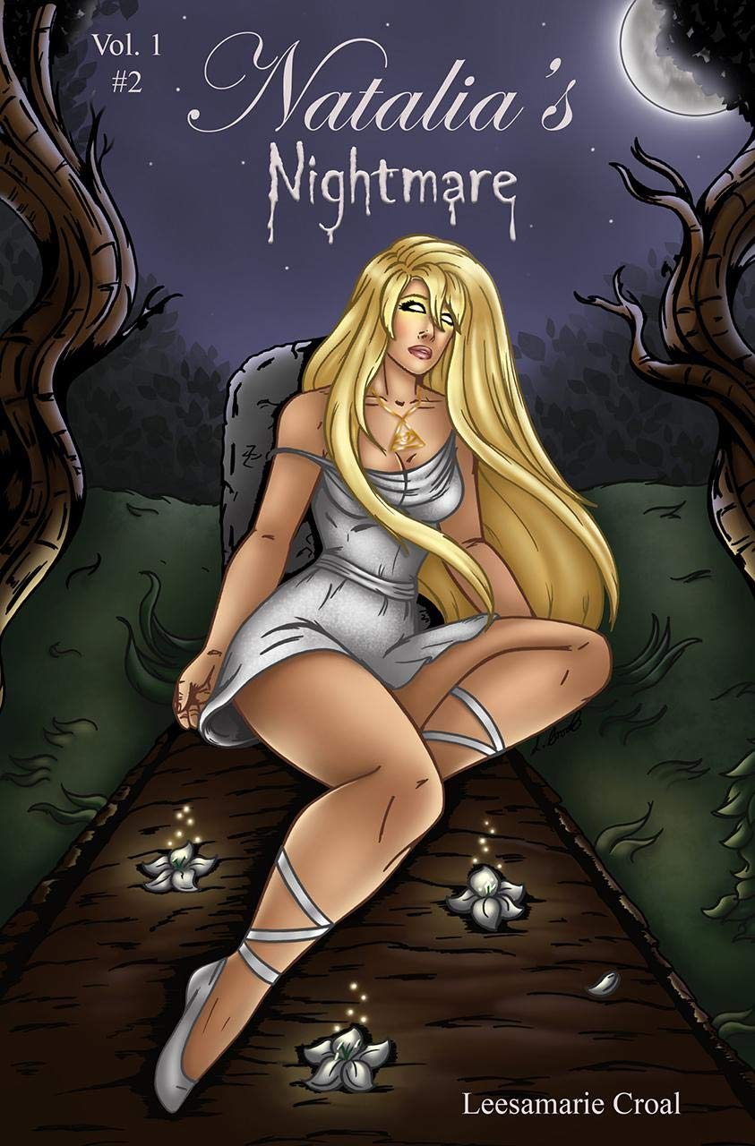 Natalia's Nightmare Volume 1 issue 2 por L.M. Croal