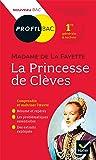 Profil - Mme de Lafayette, La Princesse de Clèves: toutes les clés d analyse pour le bac (programme de français 1re 2019-2020)