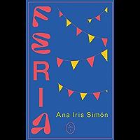 Feria (Spanish Edition)