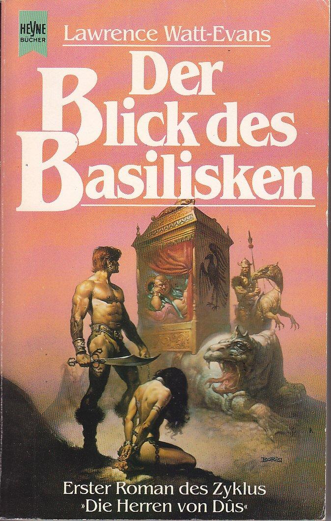 Lawrence Watt-Evans - Der Blick des Basilisken (Die Herren von Dûs 1)