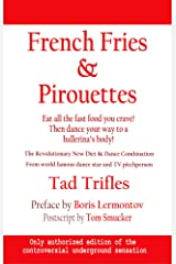 French Fries & Pirouettes Kindle Edition