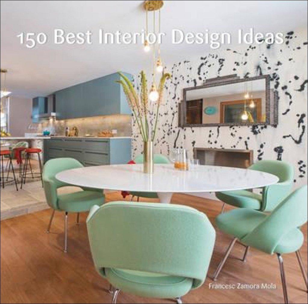 150 Best Interior Design Ideas: Francesc Zamora ...