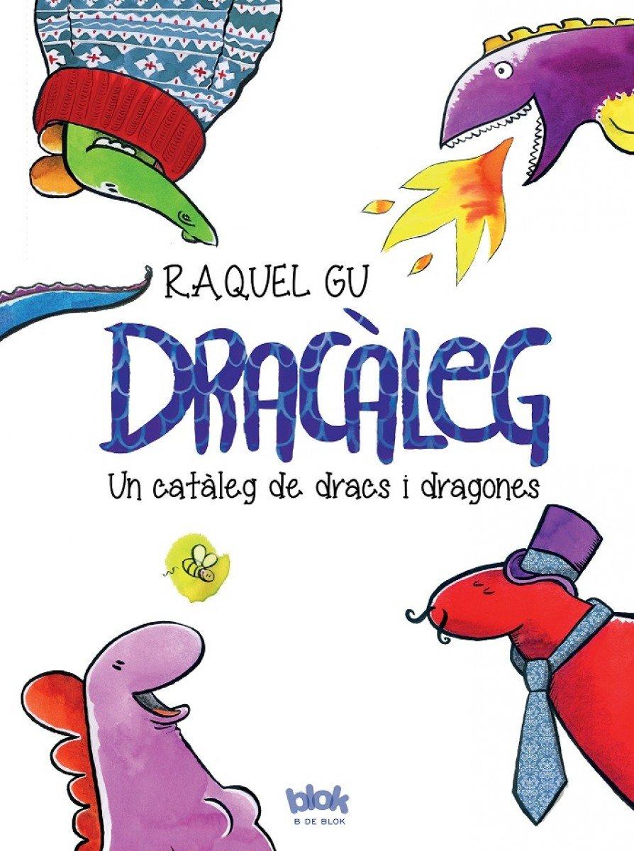 Dracàleg: Un catàleg de dracs i dragones (B de Blok): Amazon.es ...