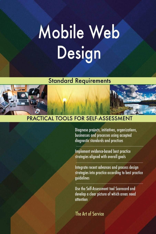 Mobile Web Design Standard Requirements Blokdyk Gerardus 9780655527848 Amazon Com Books