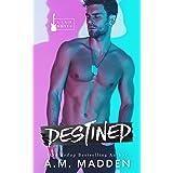 Destined, A Lair Novel (Lair Series Book 4)