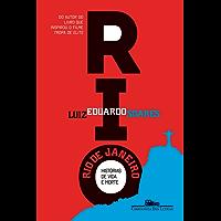 Rio de Janeiro: Histórias de vida e morte