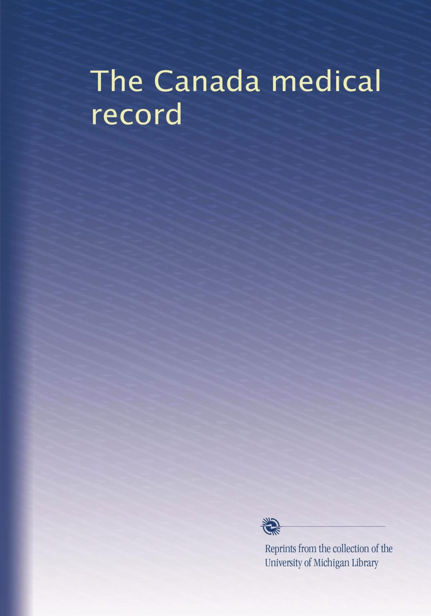The Canada medical record pdf