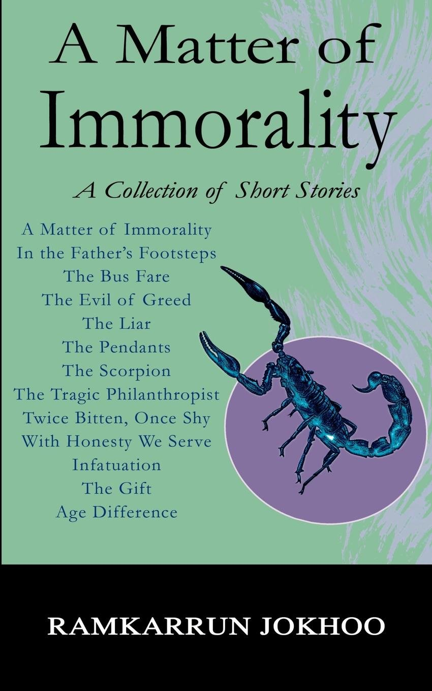 A Matter of Immorality: A Collection of Short Stories pdf