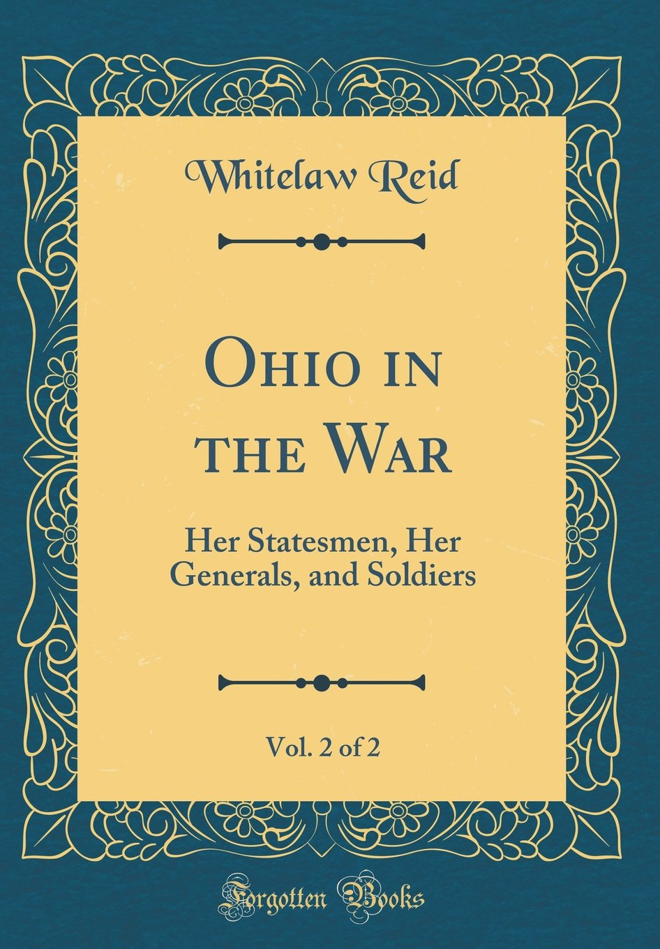 Download Ohio in the War, Vol. 2 of 2: Her Statesmen, Her Generals, and Soldiers (Classic Reprint) pdf