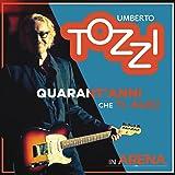 Live all'Arena di Verona - 40 anni che ti amo