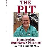 The Pit: Memoir of an Emergency Physician