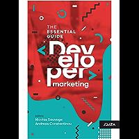 Developer Marketing: The Essential Guide