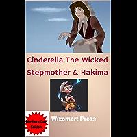 Cinderella The Wicked Stepmother & Hakima (English Edition)