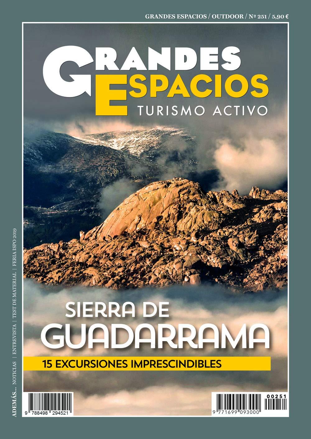 Revista Grandes Espacios 251. Guadarrama. 15 rutas imprescindibles
