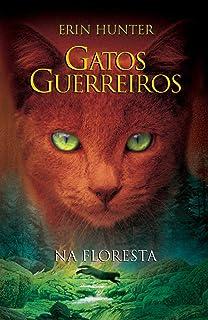 Gatos Guerreiros. Na Floresta (Em Portuguese do Brasil)