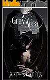 A Gray Area: A Reverse Harem Superhero Romance (Spectra Book 2)